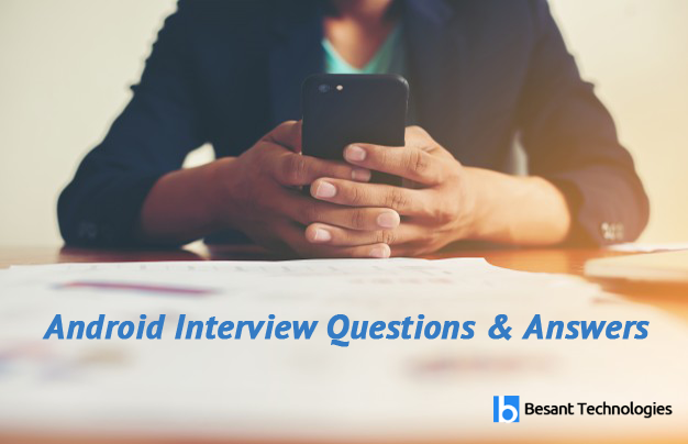 Android Interview Questions & Answers