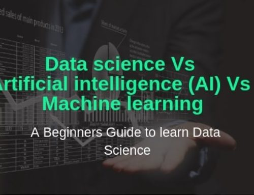 Data science Vs Artificial Intelligence Vs Machine Learning