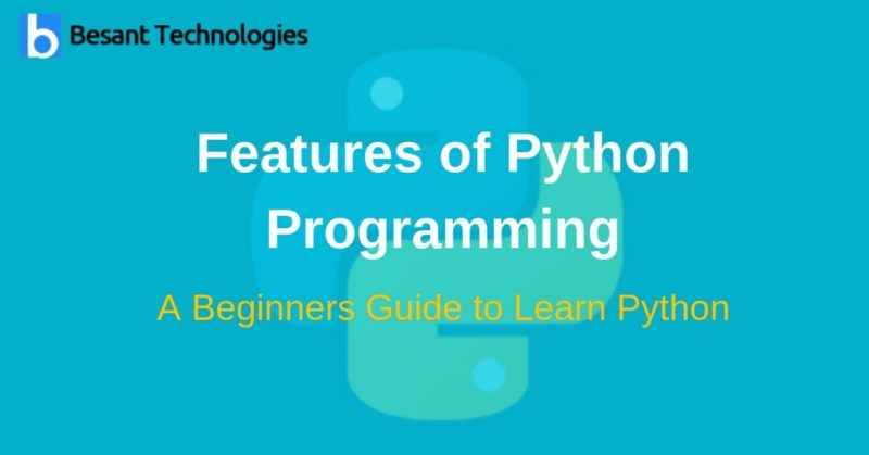 Features Of Python Programming Python Features